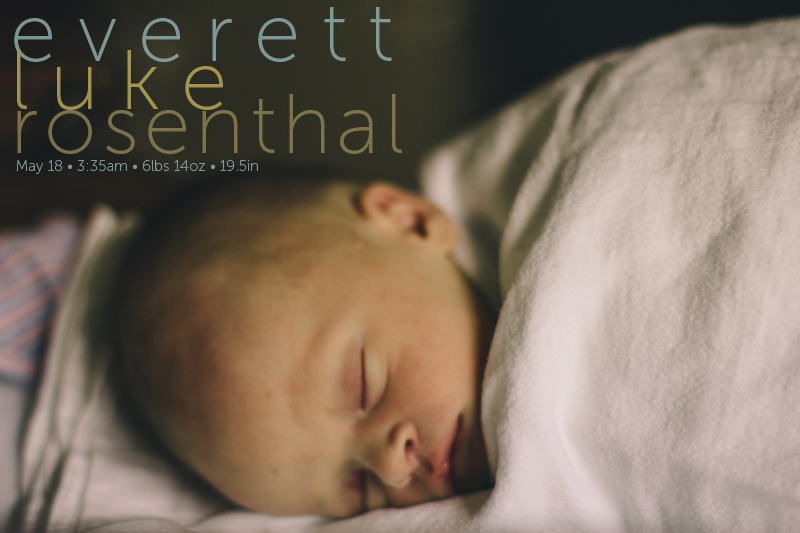 Everett Rosenthal Birth Announcement