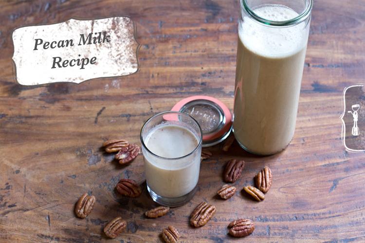 Pecan Milk Recipe